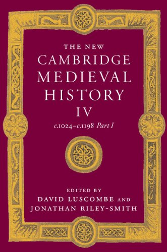9780521414104: The New Cambridge Medieval History: Volume 4, c.1024-c.1198, Part 1