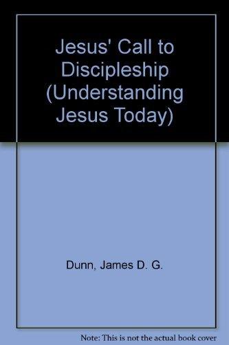 9780521414340: Jesus' Call to Discipleship (Understanding Jesus Today)