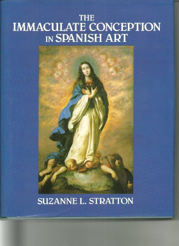 9780521414371: The Immaculate Conception in Spanish Art