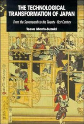 9780521414630: The Technological Transformation of Japan: From the Seventeenth to the Twenty-First Century