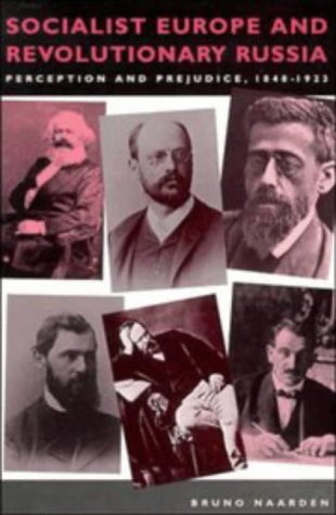 9780521414739: Socialist Europe and Revolutionary Russia: Perception and Prejudice 1848-1923 (Cambridge Texts in the History of Political Thought)