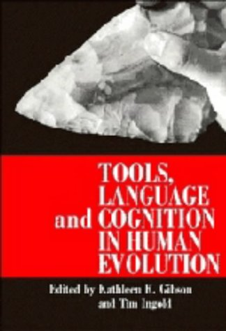 9780521414746: Tools, Language and Cognition in Human Evolution