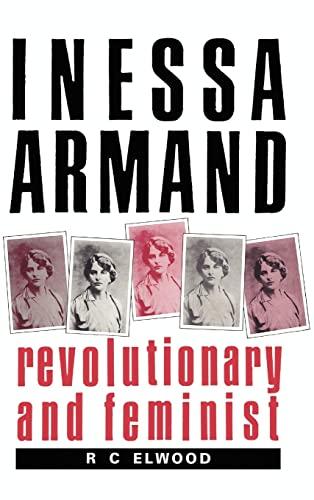 9780521414869: Inessa Armand: Revolutionary and Feminist