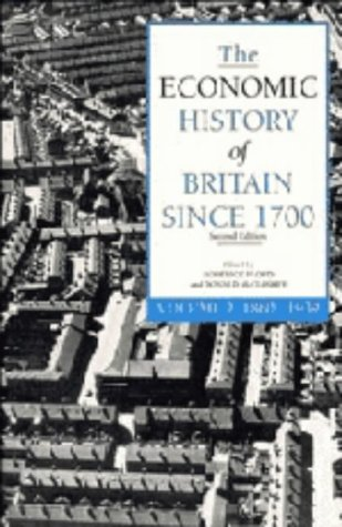 9780521414999: The Economic History of Britain since 1700: Volume 2, 1860-1939: 1860-1939 v. 2