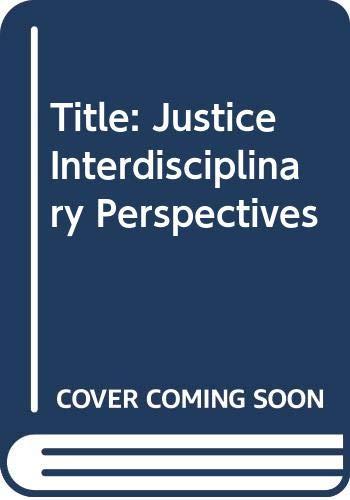 9780521415033: Justice: Interdisciplinary Perspectives