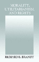 9780521415071: Morality, Utilitarianism, and Rights
