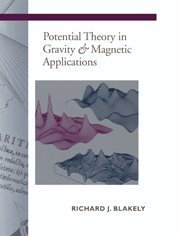 9780521415088: Potential Theory in Gravity and Magnetic Applications (Stanford-Cambridge Program)