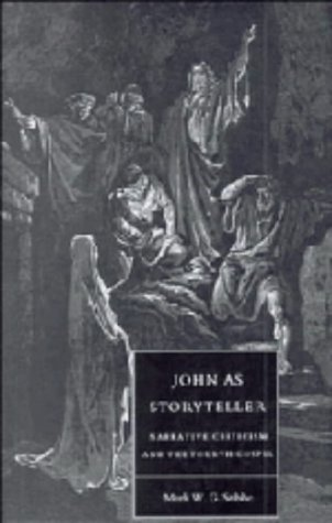 9780521415248: John as Storyteller: Narrative Criticism and the Fourth Gospel (Society for New Testament Studies Monograph Series)