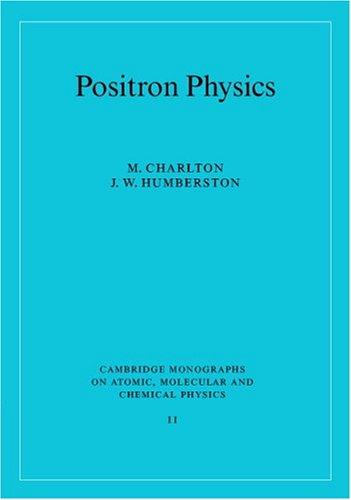 9780521415507: Positron Physics