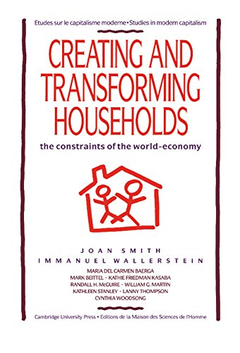 9780521415521: Creating and Transforming Households: The Constraints of the World-Economy (Studies in Modern Capitalism)