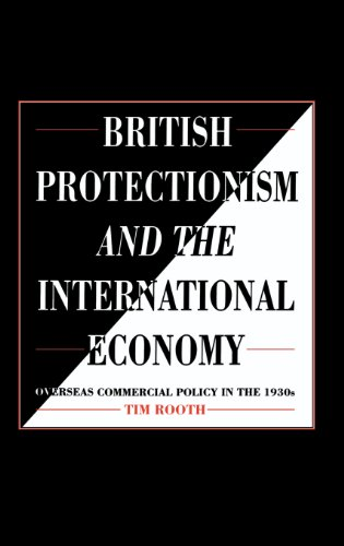 9780521416085: British Protectionism and the International Economy: Overseas Commercial Policy in the 1930s