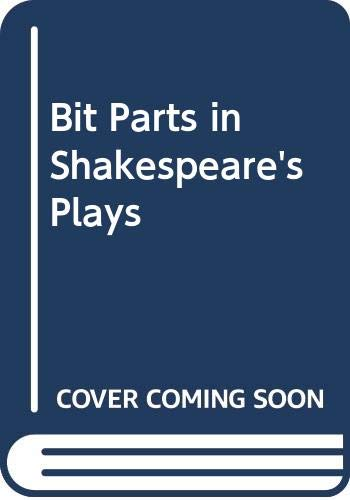 9780521416122: Bit Parts in Shakespeare's Plays
