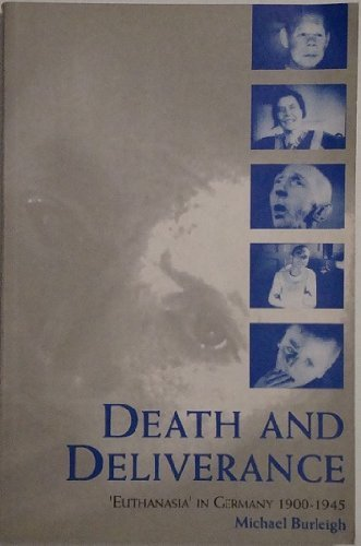 9780521416139: Death and Deliverance: 'Euthanasia' in Germany, c.1900 to 1945