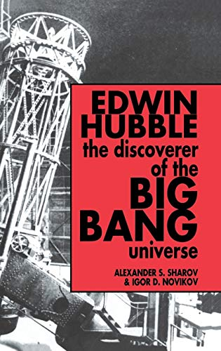 Edwin Hubble, The Discoverer of the Big