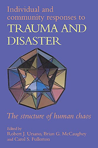 9780521416337: Individual and Community Responses to Trauma and Disaster: The Structure of Human Chaos
