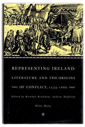 9780521416344: Representing Ireland: Literature and the Origins of Conflict, 1534-1660