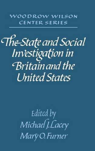 9780521416382: The State and Social Investigation in Britain and the United States (Woodrow Wilson Center)