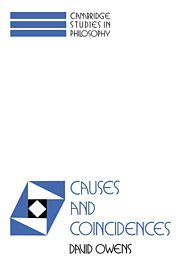 9780521416504: Causes and Coincidences (Cambridge Studies in Philosophy)