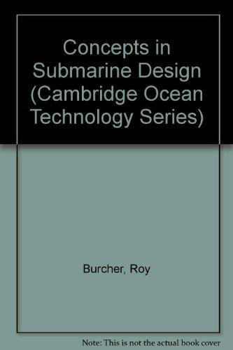 9780521416818: Concepts in Submarine Design (Cambridge Ocean Technology Series)
