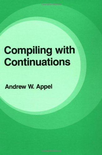 9780521416955: Compiling with Continuations