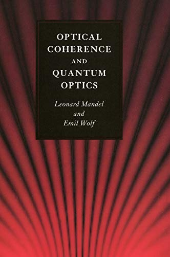9780521417112: Optical Coherence and Quantum Optics