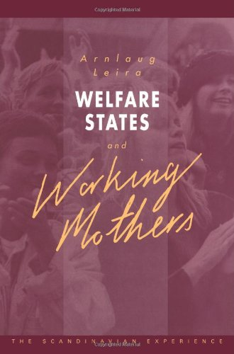9780521417204: Welfare States and Working Mothers: The Scandinavian Experience