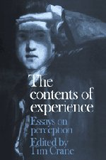 The Contents of Experience: Essays on Perception
