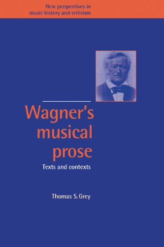 9780521417389: Wagner's Musical Prose: Texts and Contexts (New Perspectives in Music History and Criticism)