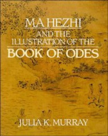 9780521417877: Ma Hezhi and the Illustration of the Book of Odes