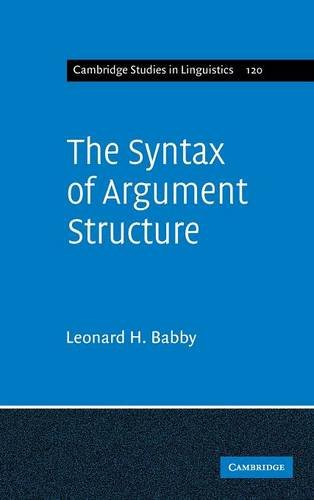 9780521417976: The Syntax of Argument Structure