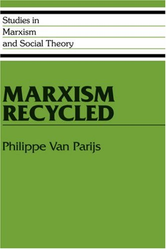9780521418027: Marxism Recycled (Studies in Marxism and Social Theory)