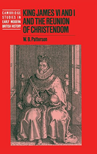 9780521418058: King James VI and I and the Reunion of Christendom (Cambridge Studies in Early Modern British History)