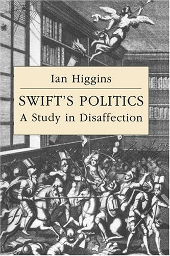 9780521418140: Swift's Politics: A Study in Disaffection (Cambridge Studies in Eighteenth-Century English Literature and Thought)