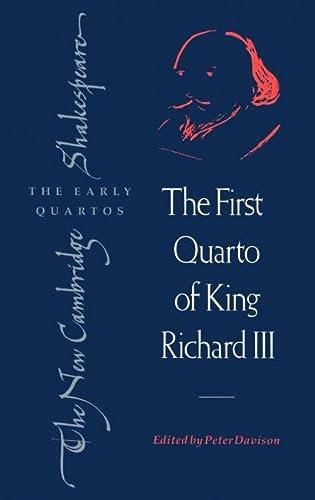 9780521418188: The First Quarto of King Richard III (The New Cambridge Shakespeare: The Early Quartos)