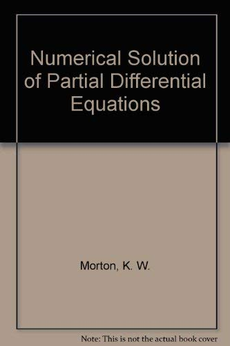 9780521418553: Numerical Solution of Partial Differential Equations