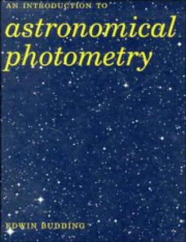 9780521418676: Introduction to Astronomical Photometry