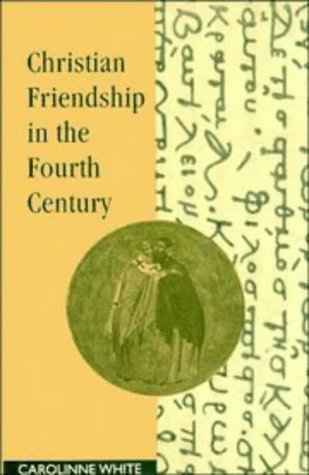9780521419079: Christian Friendship in the Fourth Century