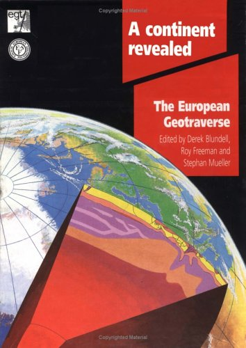 9780521419239: A Continent Revealed: The European Geotraverse, Structure and Dynamic Evolution (European Science Founcation)