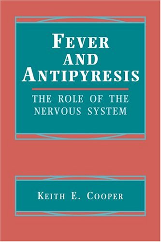 9780521419246: Fever and Antipyresis: The Role of the Nervous System
