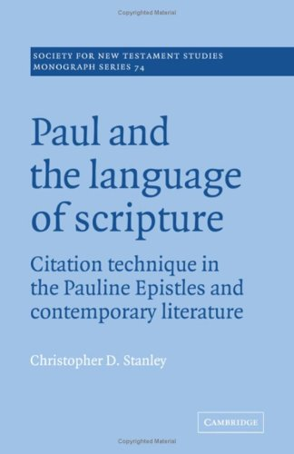 9780521419253: Paul and the Language of Scripture: Citation Technique in the Pauline Epistles and Contemporary Literature (Society for New Testament Studies Monograph Series)
