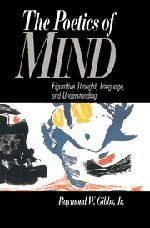 9780521419659: The Poetics of Mind: Figurative Thought, Language, and Understanding