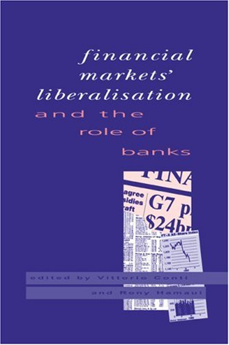 9780521419826: Financial Markets Liberalisation and the Role of Banks