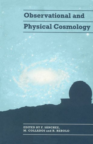 Observational and Physical Cosmology
