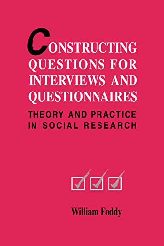 9780521420099: Constructing Questions for Interviews and Questionnaires: Theory and Practice in Social Research