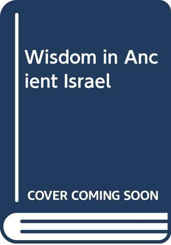 9780521420136: Wisdom in Ancient Israel