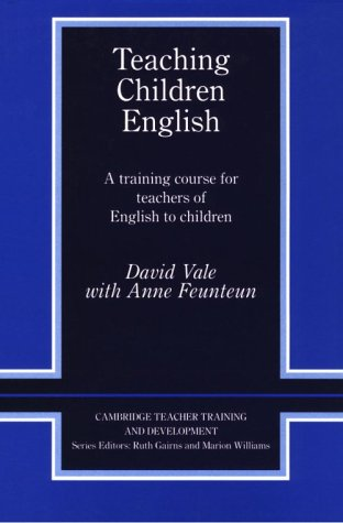 9780521420150: Teaching Children English: An Activity Based Training Course (Cambridge Teacher Training and Development)