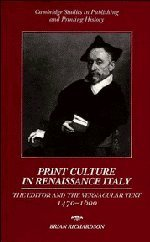 9780521420327: Print Culture in Renaissance Italy: The Editor and the Vernacular Text, 1470-1600
