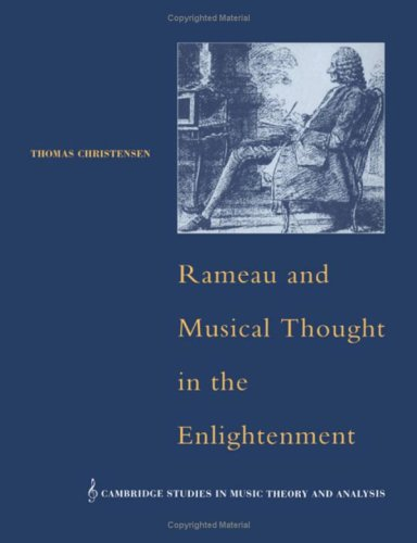 9780521420402: Rameau and Musical Thought in the Enlightenment (Cambridge Studies in Music Theory and Analysis)