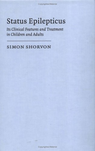 9780521420655: Status Epilepticus: Its Clinical Features and Treatment in Children and Adults