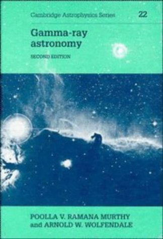 9780521420815: Gamma-ray Astronomy (Cambridge Astrophysics)